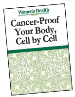 Cancer-Proof Your  Body, Cell by Cell