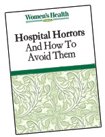 Hospital Horrors  And How To Avoid Them
