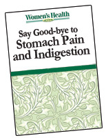 Say Good-bye to  Stomach Pain and Indigestion