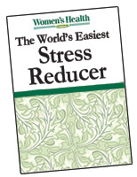 The World's Easiest  Stress Reducer